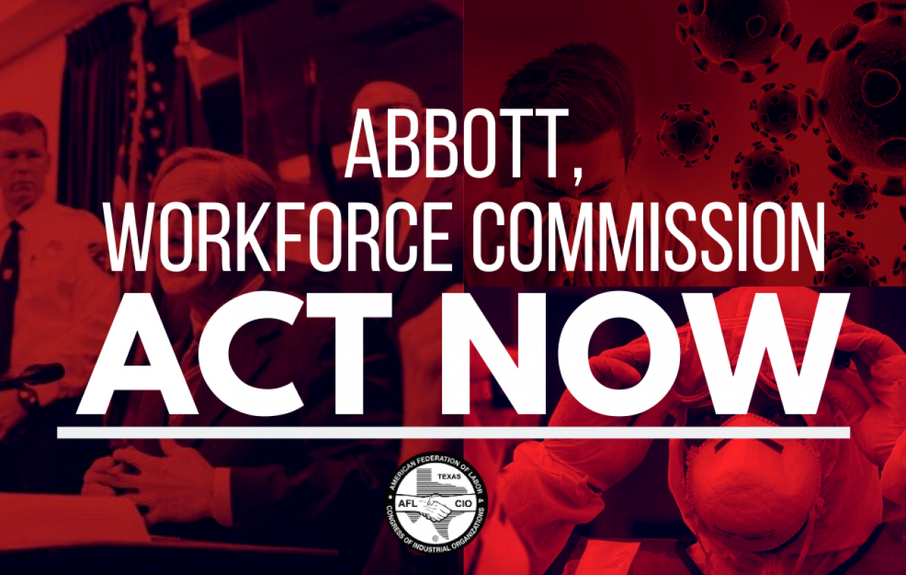 Working People Are Rapidly Losing Jobs; Abbott, Workforce Commission Should Act Now