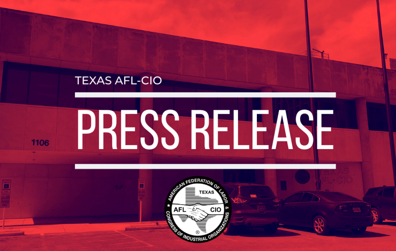 Texas AFL-CIO to Close Physical Office Temporarily, Continue Operations