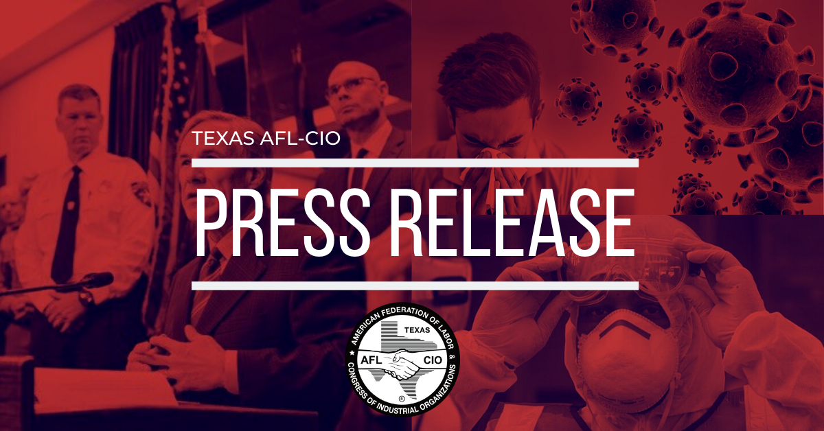 Texas AFL-CIO: We Are Heartened by Disaster Declaration; Action to Help Working Families Must Follow